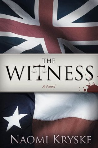 The Witness: A Novel Naomi Kryske