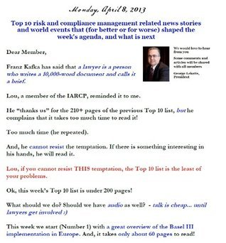 Top 10 risk and compliance management related news stories and world events that (for better or for worse) shaped the weeks agenda, and what is next - Monday, April 8, 2013  by  George Lekatis
