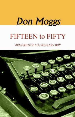 Fifteen to Fifty  by  Don Moggs