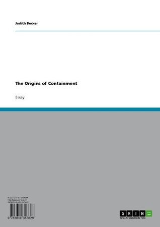 The Origins of Containment  by  Judith Becker