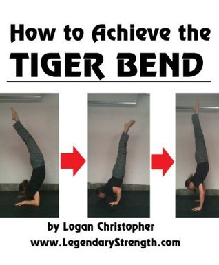 How to Achieve the Tiger Bend  by  Logan Christopher