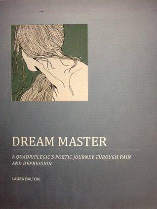 Dream Master  by  Laura Dalton