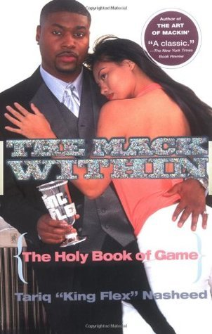 The Mack Within: The Holy Book of Game Tariq Nasheed