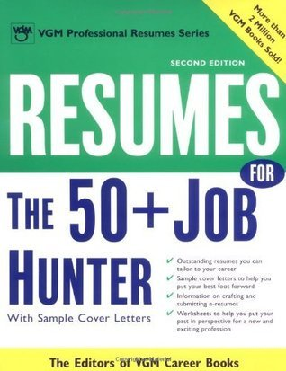 Resumes for the 50+ Job Hunter, 2nd Ed. (Professional Resumes Series) Editors of VGM Career Books