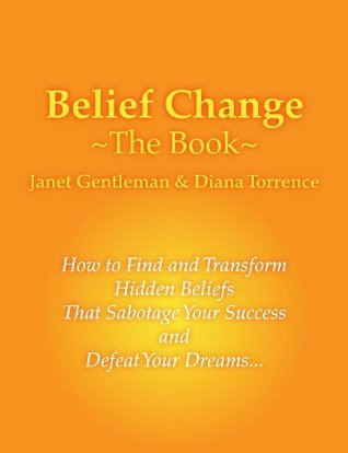 Belief Change - The Book (Keep It Simple Series)  by  Janet Gentleman