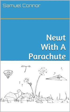 Newt With A Parachute Samuel Connor