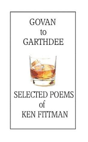 Govan to Garthdee: Selected Poems  by  Ken Fittman