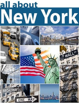 New York: Fun Facts and Pictures of New York  by  Tom Fields