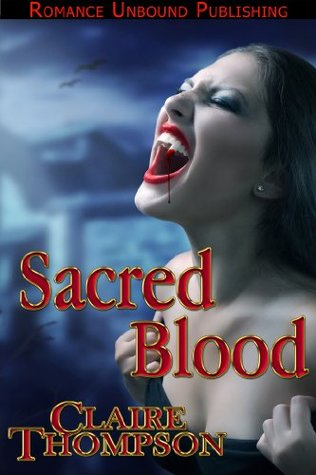 Sacred Blood Claire Thompson