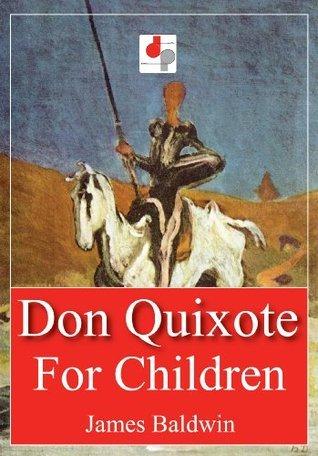 Don Quixote for Children  by  James  Baldwin