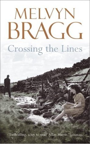 Crossing The Lines Melvyn Bragg