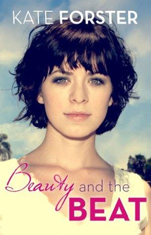 Smitten: Beauty & The Beat Kate Forster