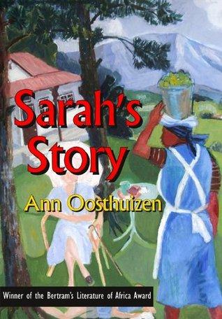 Sarahs Story Ann Oosthuizen