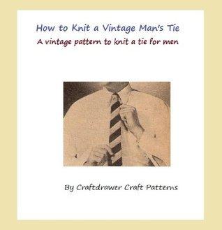 How to Knit a Tie - Vintage Mens Tie Pattern - Striped Tie Knitting Pattern Craftdrawer Craft Patterns