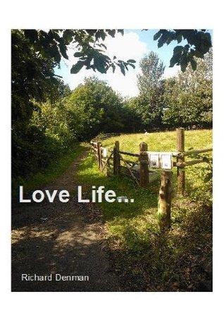 Love Life  by  Richard Denman