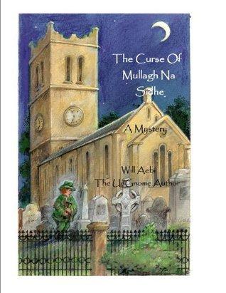The Curse of Mullagh Na Sidhe Will Aebi