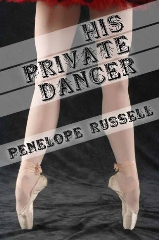 His Private Dancer Penelope Russell