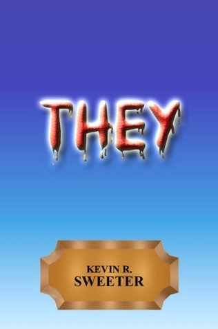 They Kevin R. Sweeter