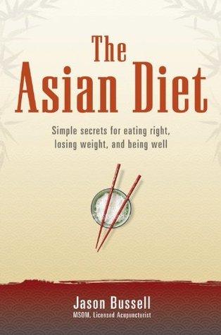 The Asian Diet Jason Bussell
