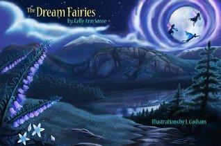 The Dream Fairies  by  Kelly Ann Smee