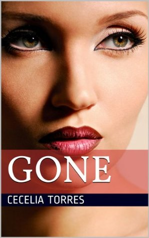 So Far Gone: A Naughty Little Erotica  by  Cecelia Torres