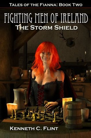 The Storm Shield - Tales Of The Fianna: Book Two  by  Kenneth C. Flint