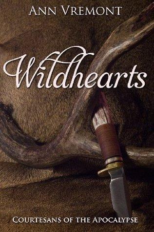 Wildhearts  by  Ann Vremont