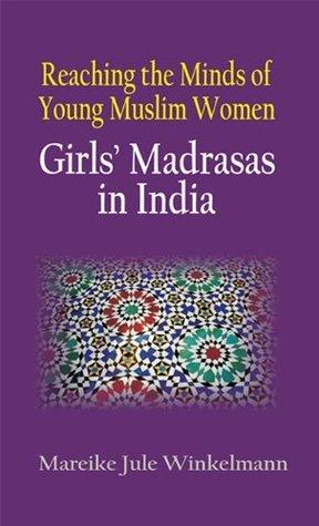 Reaching the Minds of Young Muslim Women Marekie Jule Winkelmann
