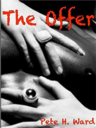 The Offer  by  Pete H. Ward