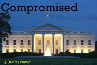 Compromised  by  David J.Winter