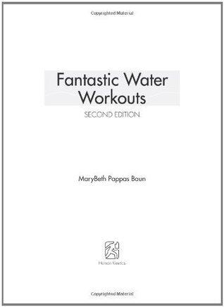 Fantastic Water Workouts Marybeth Pappas Baun