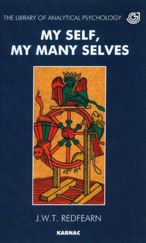My Self, My Many Selves Joseph Redfearn