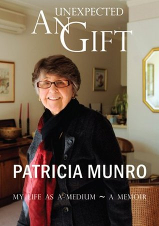 An Unexpected Gift Patricia Munro