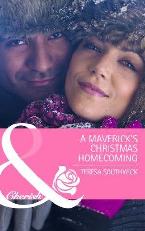 A Mavericks Christmas Homecoming  by  Teresa Southwick