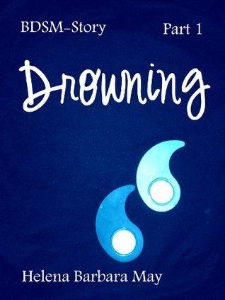 Drowning  by  Helena Barbara May