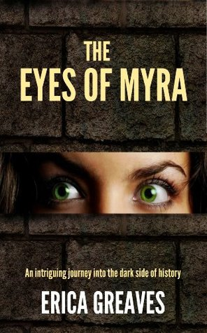 The Eyes of Myra  by  Erica Greaves