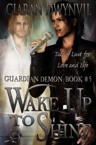 Wake Up to Shine  by  Ciaran O. Dwynvil
