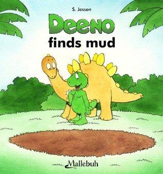 Deeno finds mud  by  S. Jessen