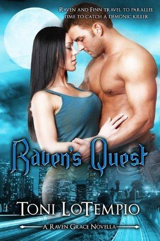 Ravens Quest - A Novella (Raven Grace Series)  by  Toni LoTempio