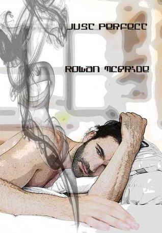 Just Perfect Rowan McBride