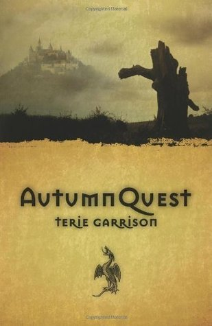 AutumnQuest (The DragonSpawn Cycle, #1)  by  Terie Garrison