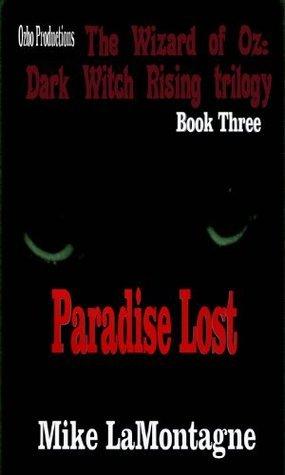 Paradise Lost Mike LaMontagne