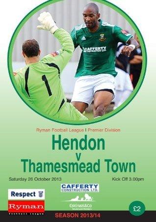 Hendon FC v Thamesmead Town FC Football ePrgramme 2013 - 2014 Hfcsa Publishing