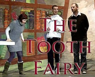 The Tooth Fairy Anthony Deacon