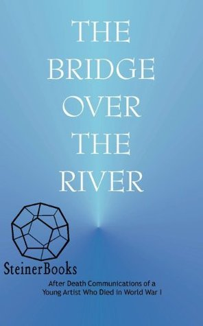 Bridge over the River  by  Anonymous