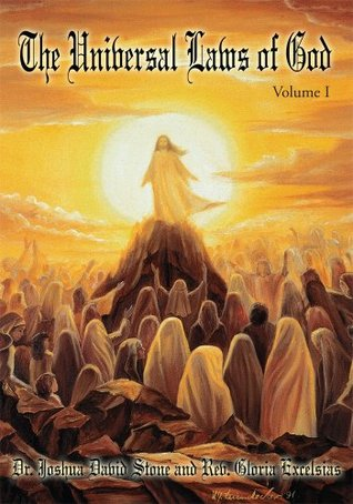 The Universal Laws of God: Volume I  by  Joshua Stone