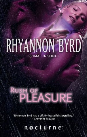 Rush of Pleasure (Mills & Boon Nocturne) (Mills & Boon Intrigue)  by  Rhyannon Byrd