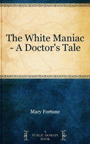 Clyzia the Dwarf. A Romance by Mary Fortune