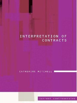 Interpretation of Contracts: 2  by  Catherine Mitchell
