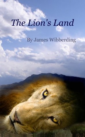 The Lions Land James Wibberding